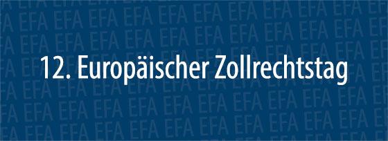 12. Europäischer Zollrechtstag
