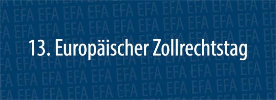 13. Europäischer Zollrechtstag