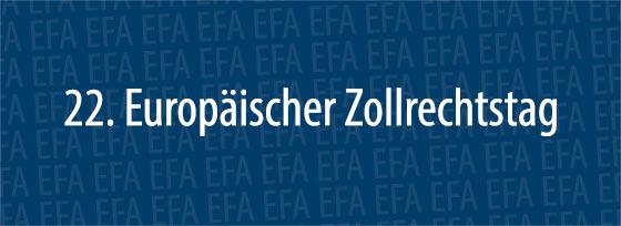 22. Europäischer Zollrechtstag | Düsseldorf